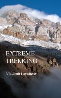 Cover for 'Extreme Trekking'
