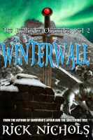 Cover for 'Winterwall-Part II of the Eastlander Chronicles'