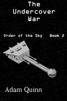 Cover for 'Undercover War (Order of the Sky, Book 2)'