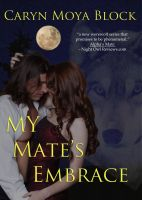 Cover for 'My Mate's Embrace, Siberian Volkov Series #3'