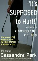 Cover for 'It's Supposed to Hurt! Volume I: Coming Out on Top'