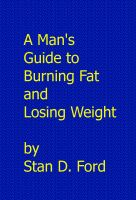 Cover for 'A Man's Guide to Burning Fat and Losing Weight'