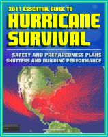Cover for '2011 Essential Guide to Hurricane Survival, Safety, and Preparedness: Practical Emergency Plans and Protective Measures, Plus Complete Information on Hurricanes and Tropical Storms'