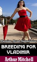 Cover for 'Breeding for Vladimir: Russian Bred Submission'
