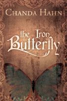 Cover for 'The Iron Butterfly'