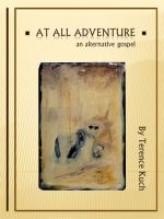 Cover for 'At All Adventure: An Alternative Gospel'