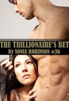 Cover for 'The Trillionaire's Bet (M F Domination Erotica)'