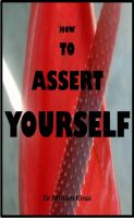 Cover for 'How to Assert Yourself'