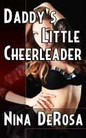 Cover for 'Daddy's Little Cheerleader (Pseudo-incest Bondage Erotica)'