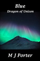 Cover for 'Blue (The Dragon of Unison Book 2)'