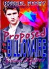 Proposed by the Billionaire by Rachel Perry
