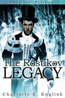 Cover for 'The Rostikov Legacy'