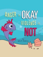Cover for 'Anger is OKAY Violence is NOT'