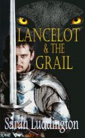 Cover for 'Lancelot And The Grail'