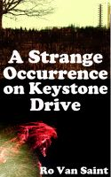 Cover for 'A Strange Occurrence on Keystone Drive'
