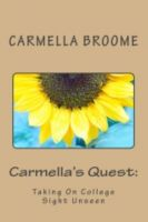 Cover for 'Carmella's Quest: Taking On College Sight Unseen'