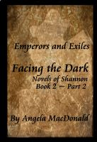 Cover for 'Emperors and Exiles, Facing the Dark'