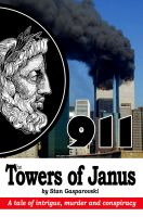Cover for '911 The Towers of Janus'
