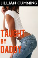 Cover for 'Taught by Daddy (Taboo Family)'