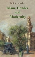 Cover for 'Islam, Gender and Modernity'