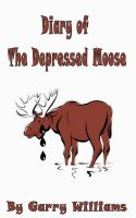 Cover for 'Diary of The Depressed Moose'