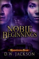 Cover for 'Noble Beginnings'