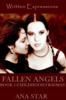 Cover for 'Fallen Angels Book 1: Childhood Traumas'