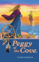 "Cover for 'Peggy of the Cove ""Secrets""'"