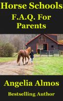 Cover for 'Horse Schools F.A.Q. For Parents'