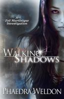 Cover for 'Walking Shadows: A Zoë Martinique Investigation, book 5.1'