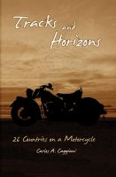 Cover for 'Tracks and Horizons: 26 Countries on a Motorcycle'