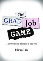 Cover for 'The Grad Job Game'