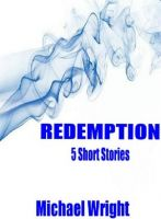Cover for 'Redemption (5 Short Stories)'