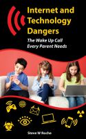 Cover for 'Internet and Technology Dangers'