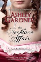 Cover for 'The Necklace Affair (Captain Lacey Regency Mysteries #4.5)'