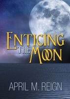 Cover for 'Enticing the Moon'