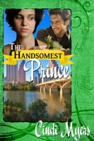 Cover for 'The Handsomest Prince'