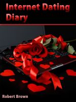Cover for 'Internet Dating Diary'