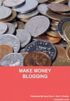 Cover for 'Make Money From Blogging'