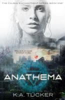 Cover for 'Anathema (Causal Enchantment, #1)'