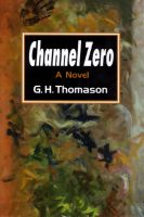 Cover for 'Channel Zero'