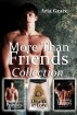 More Than Friends Collection (Contemporary Gay Romance Boxed Set) by Aria Grace