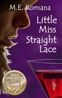 Cover for 'Little Miss Straight Lace'