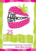 Cover for 'The Harcombe Diet: 25 Members' Recipes'