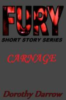 Cover for 'Carnage (Fury Short Story Series)'