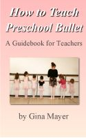 Cover for 'How to Teach Preschool Ballet: A Guidebook for Teachers'