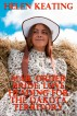 Mail Order Bride: Love Heading For The Dakota Territory by Helen Keating