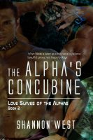 Cover for 'The Alpha's Concubine (Love Slave of the Alpha's 2)'
