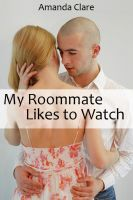 Cover for 'My Roommate Likes to Watch'