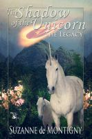 Cover for 'Shadow of the Unicorn: The Legacy'
